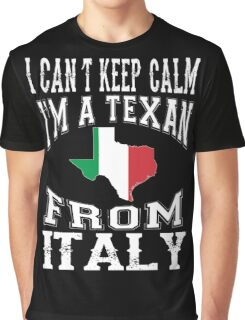 I'M A TEXAN FROM ITALY Graphic T-Shirt