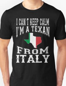 I'M A TEXAN FROM ITALY T-Shirt