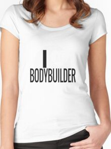 I love my Bodybuilder Women's Fitted Scoop T-Shirt