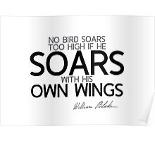 soars with his own wings - william blake Poster