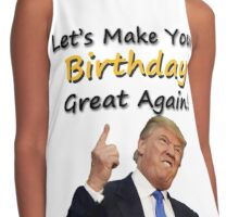 Trump Birthday Contrast Tank
