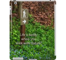Walk With Nature iPad Case/Skin
