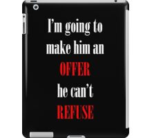 Godfather Movie Quote iPad Case/Skin