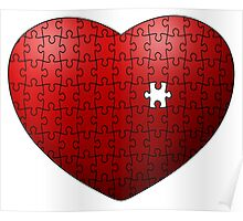 Puzzle Heart missing last piece Poster