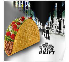 Taco drift Poster