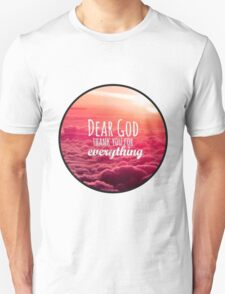 Dear God Thank You For Everything T-Shirt