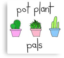 pot plant pals Canvas Print