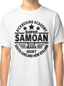 Mark Hunt, Super Samoan Classic T-Shirt