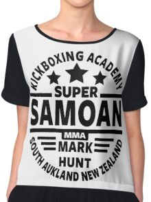 Mark Hunt, Super Samoan Chiffon Top