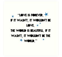 Love is forever - The 5th Wave quote Art Print