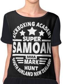 Mark Hunt, Super Samoan Chiffon Top