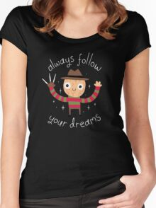 Always Follow Your Dreams Women's Fitted Scoop T-Shirt