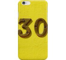 30 iPhone Case/Skin