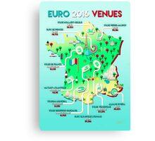 Euro 2016 venues Canvas Print