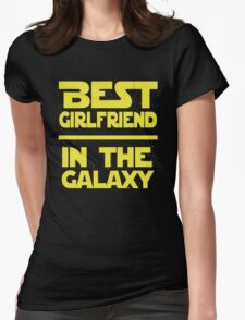 Best girlfrend in the galaxy Womens T-Shirt