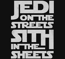 JEDI on the streets sith in the sheets T-Shirt