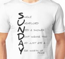 SUNDAY Motto Unisex T-Shirt