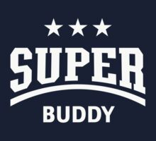 Super Buddy (White) Kids Tee