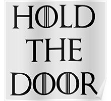 hold the doors Poster