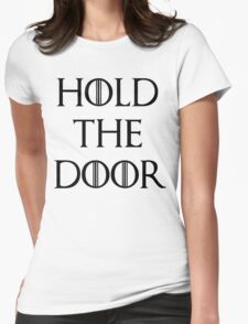 hold the doors Womens Fitted T-Shirt