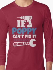 POPPY CAN'T FIX IT Long Sleeve T-Shirt