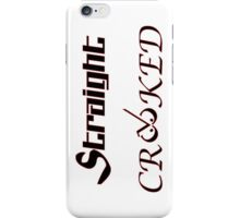 Straight Crooked iPhone / Samsung Galaxy Case iPhone Case/Skin
