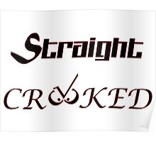 Straight Crooked iPhone / Samsung Galaxy Case Poster