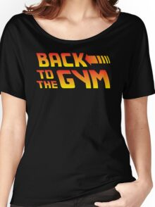 Back To The Gym Women's Relaxed Fit T-Shirt