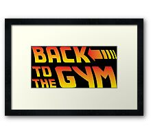 Back To The Gym Framed Print