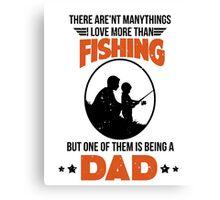 Fishing Dad Canvas Print