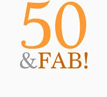 50 & Fab! Women's Relaxed Fit T-Shirt