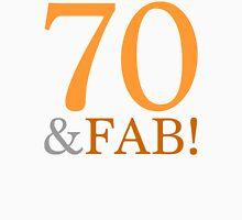 70 & Fab! Women's Relaxed Fit T-Shirt