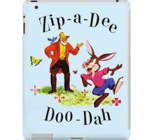 """Uncle Remus and Brer Rabbit """"Zip-A-Dee Doo-Dah"""" Shirt iPad Case/Skin"""