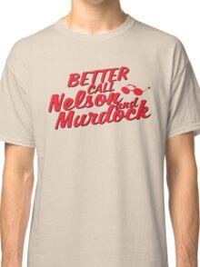 Better Call Nelson and Murdock Classic T-Shirt