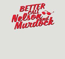 Better Call Nelson and Murdock Unisex T-Shirt