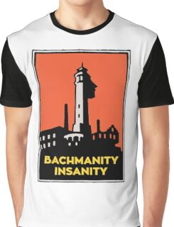 Alcatraz Bachmanity Insanity - Silicon Valley Graphic T-Shirt