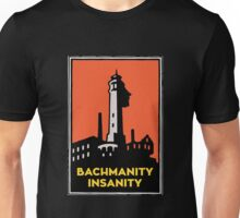 Alcatraz Bachmanity Insanity - Silicon Valley Unisex T-Shirt