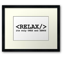 programming computer relax ones zeros Framed Print