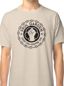 Soul Garden Logo - keep on keepin' on Classic T-Shirt