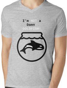 Orca: I'm NOT a Damn GOLDFISH!  Mens V-Neck T-Shirt