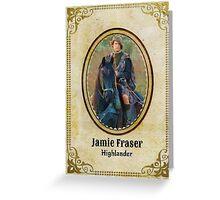 Jamie Fraser/Highlander Greeting Card