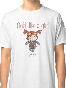 Fight Like a Girl | Robot Maker Classic T-Shirt