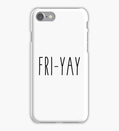 Fri-Yay iPhone Case/Skin