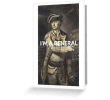 He promoted Charles Lee? Greeting Card