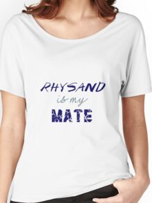 Rhysand is my mate - ACOMAF. Women's Relaxed Fit T-Shirt