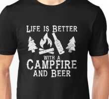 Life is Better with a Campfire and Beer Shirt Camping Funny Unisex T-Shirt
