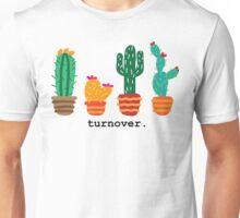 Turnover cacti Unisex T-Shirt