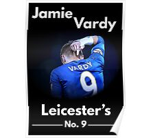Jamie Vardy - Leicester's Number 9 Poster
