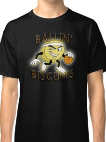 Ballin' Biscuits Classic T-Shirt