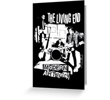 The Living End Greeting Card